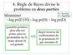 6 r gle de bayes divise le probl me en deux parties3