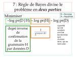 7 r gle de bayes divise le probl me en deux parties
