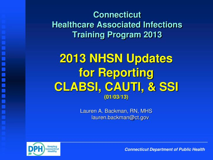 connecticut healthcare associated infections training program 2013 n.