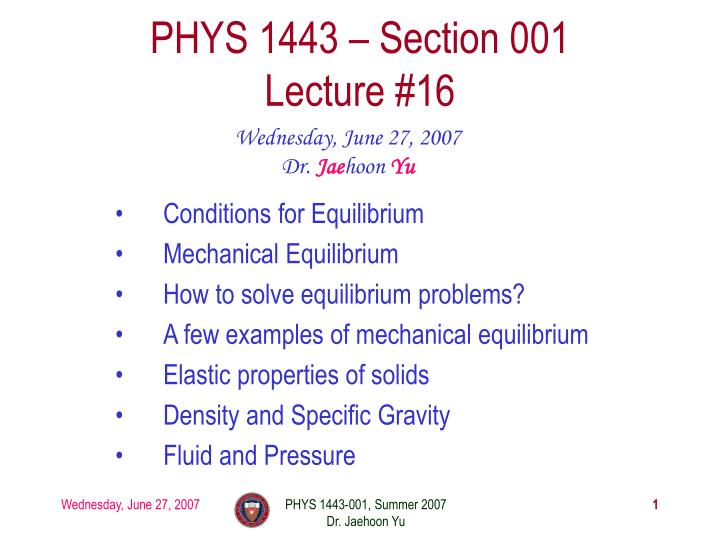 phys 1443 section 001 lecture 16 n.