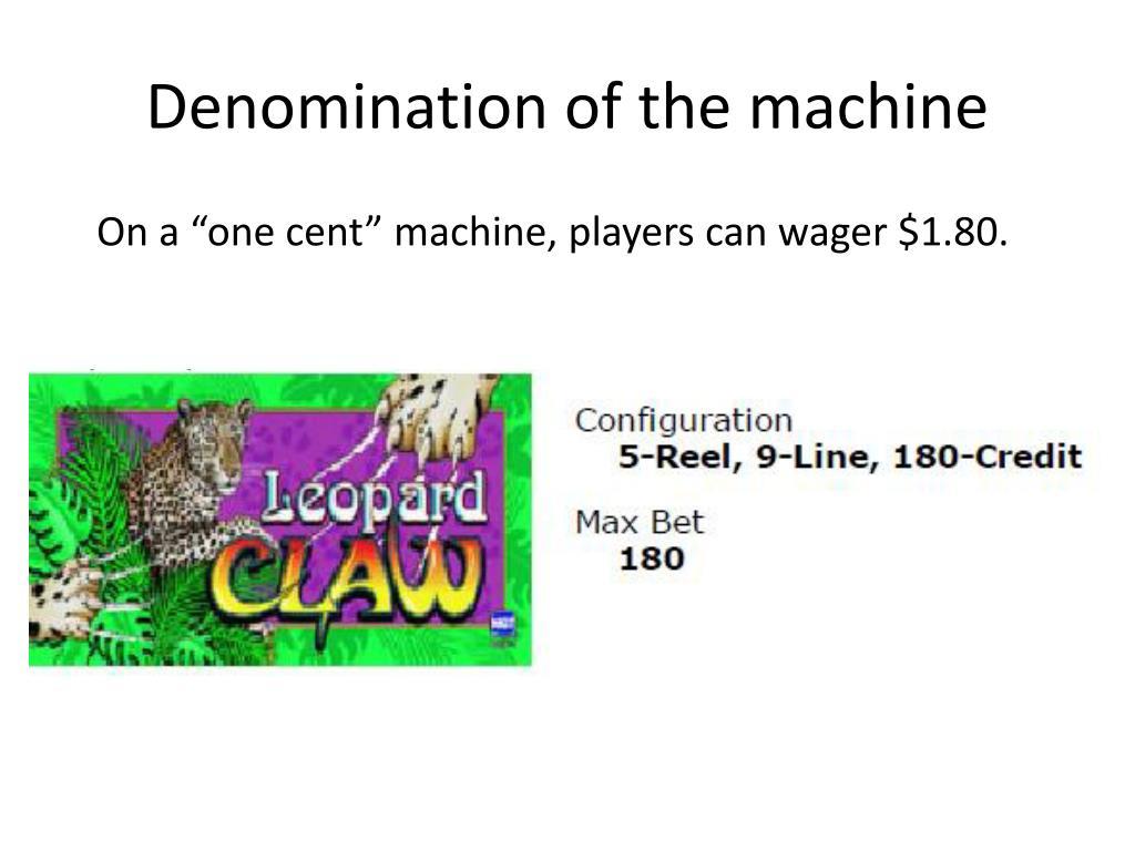 Denomination of the machine
