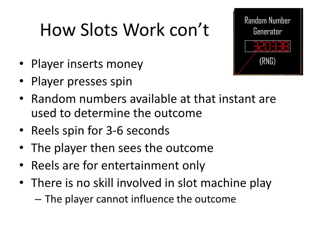 How Slots Work con't