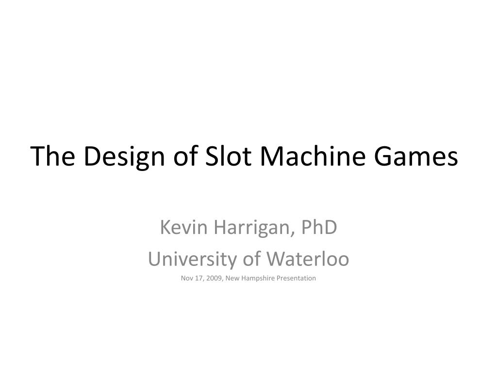 the design of slot machine games l.