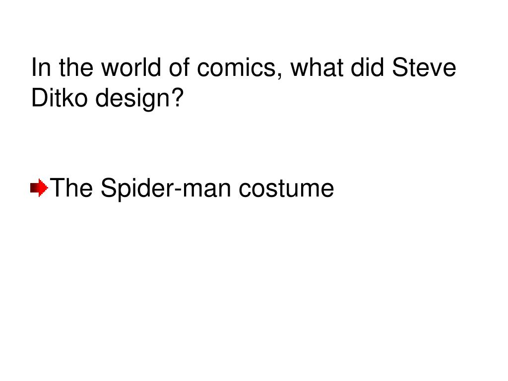 In the world of comics, what did Steve Ditko design?