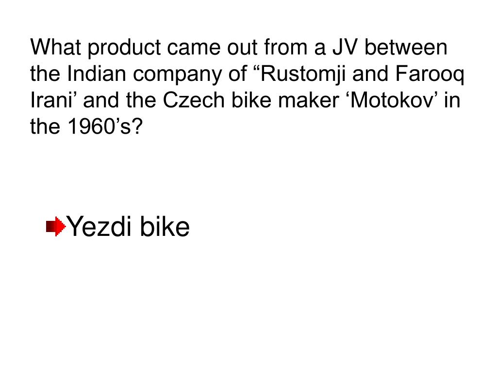 """What product came out from a JV between the Indian company of """"Rustomji and Farooq Irani' and the Czech bike maker 'Motokov' in the 1960's?"""
