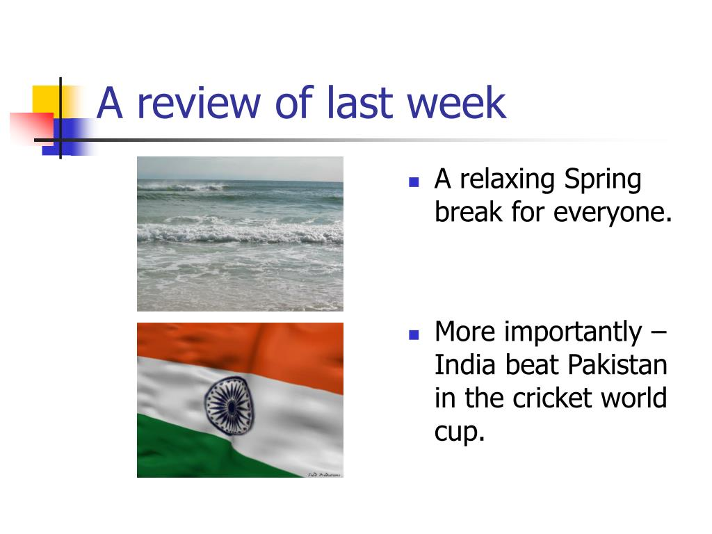 A review of last week