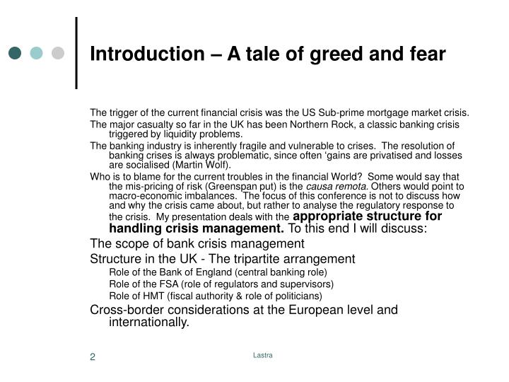 Introduction a tale of greed and fear