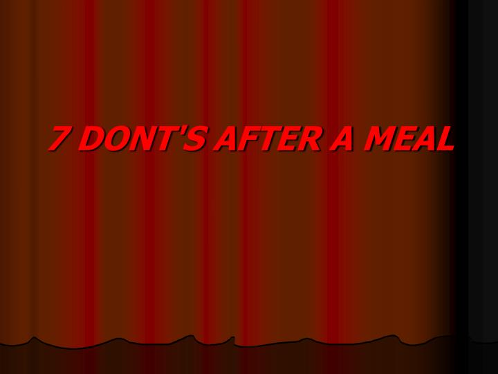7 dont s after a meal n.