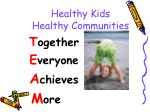 healthy kids healthy communities