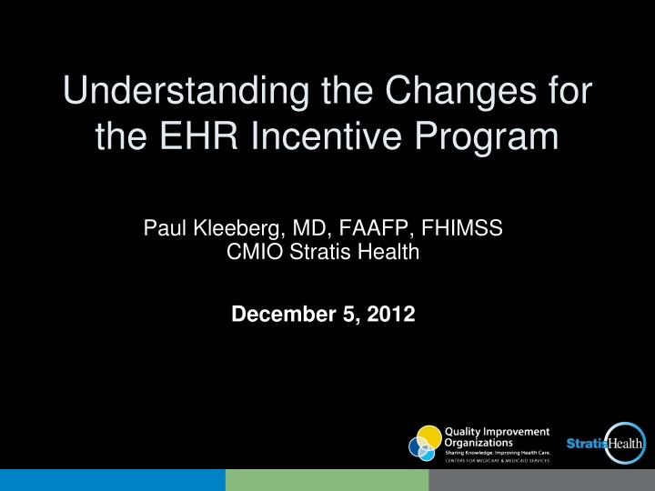 understanding the changes for the ehr incentive program n.