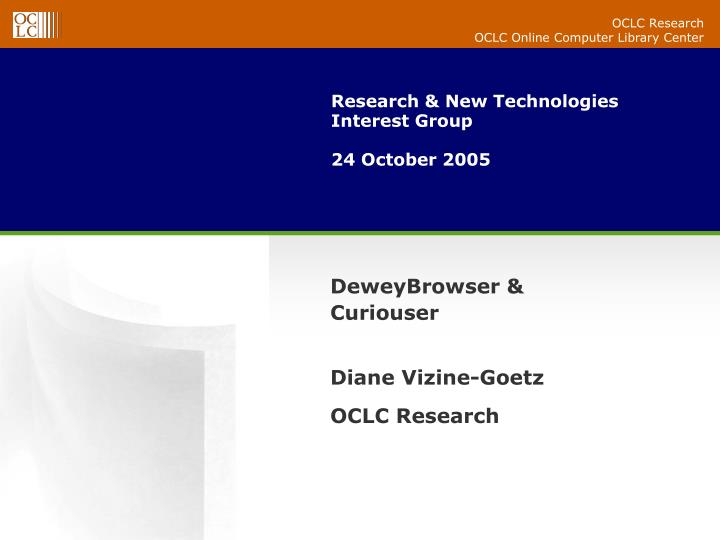 research new technologies interest group 24 october 2005 n.