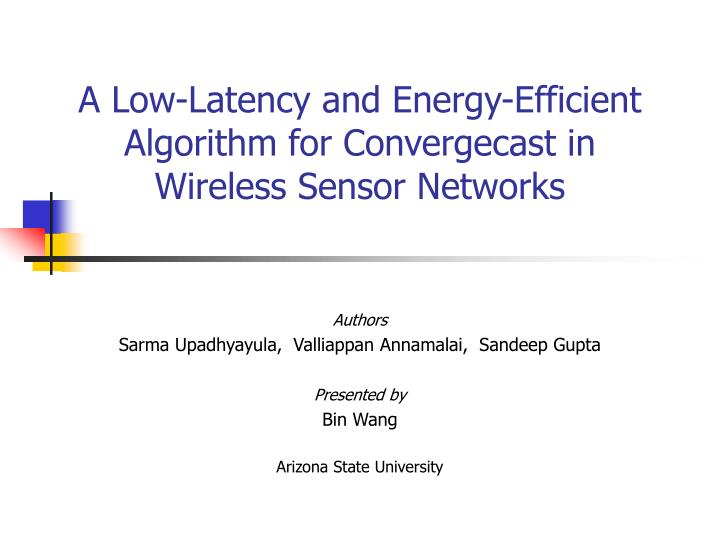 A low latency and energy efficient algorithm for convergecast in wireless sensor networks