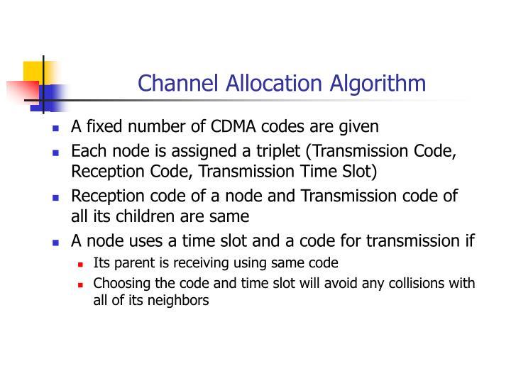 Channel Allocation Algorithm