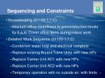 sequencing and constraints