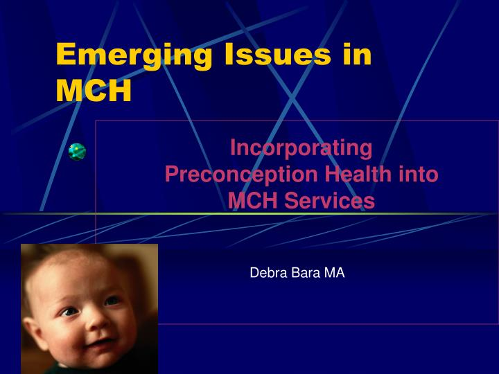 emerging issues in mch n.
