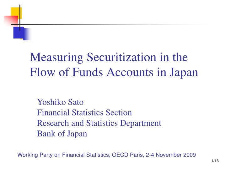 PPT - Measuring Securitization in the Flow of Funds Accounts