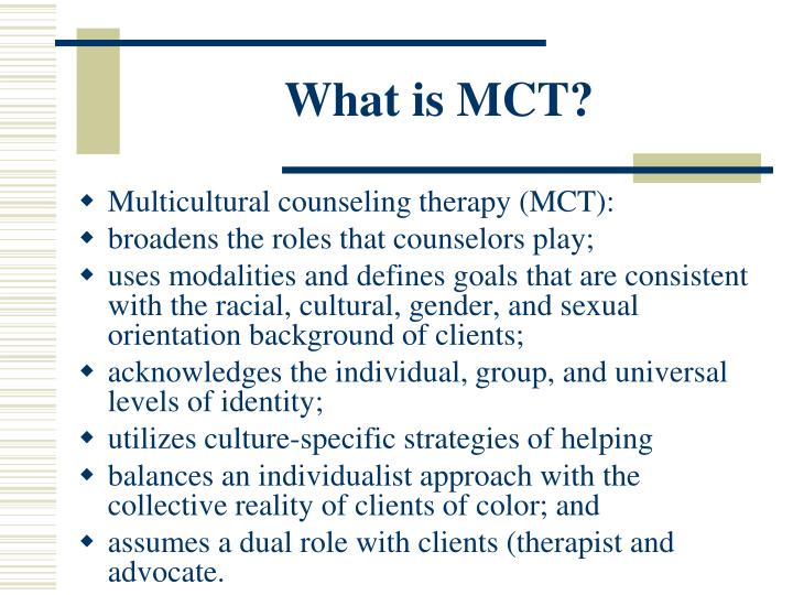 What is MCT?