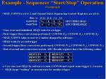 example sequencer start stop operation continued