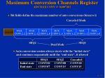maximum conversion channels register adcmaxconv @ 0x007102