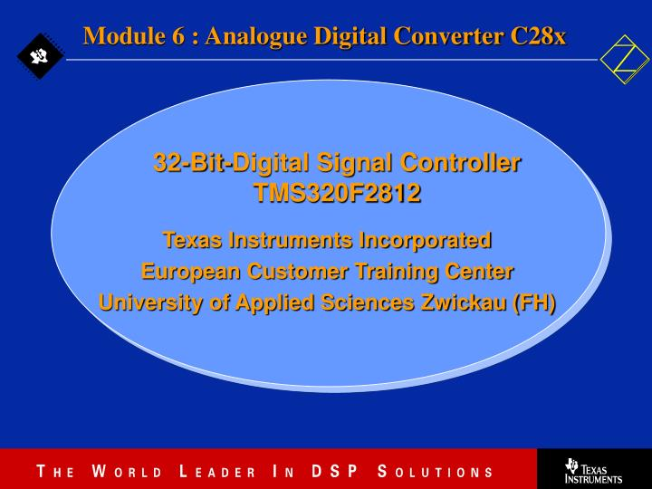 Module 6 : Analogue Digital Converter C28x