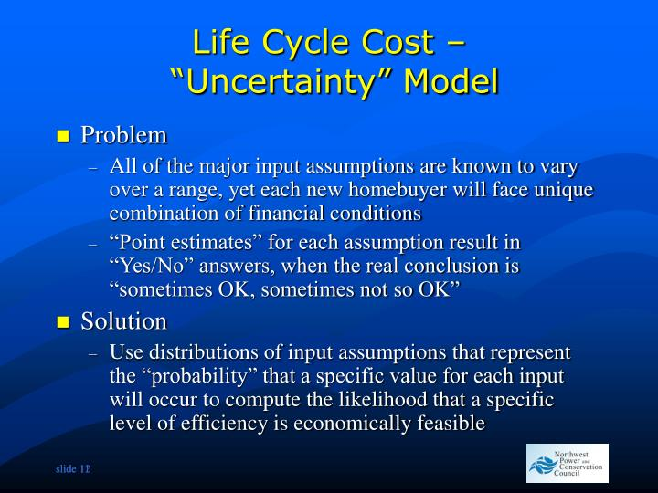Life Cycle Cost –