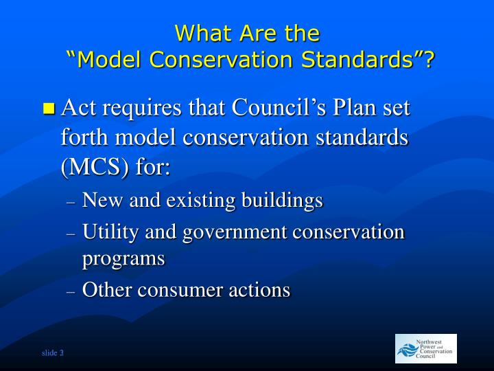 What are the model conservation standards