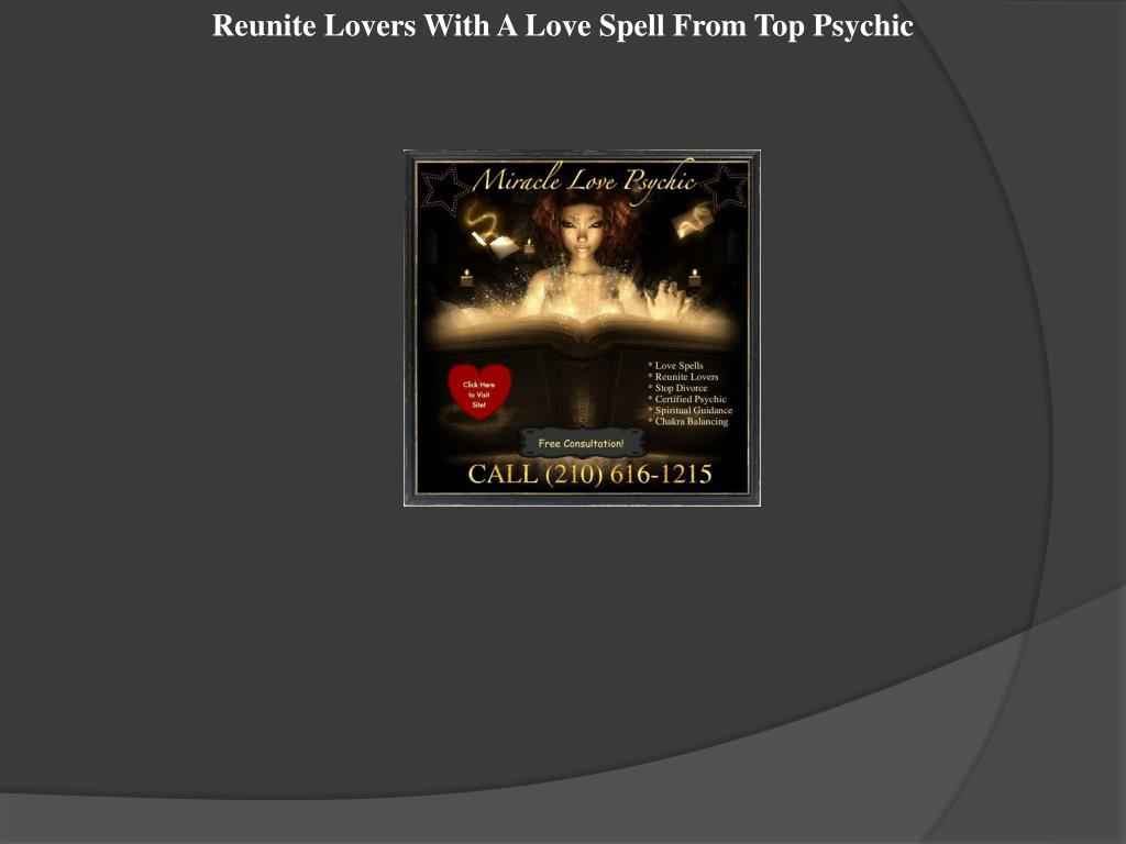 Reunite Lovers With A Love Spell From Top Psychic