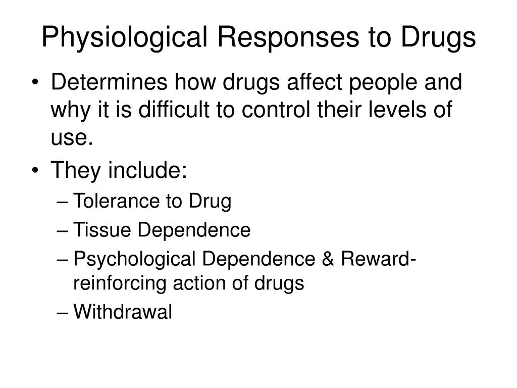 Physiological Responses to Drugs