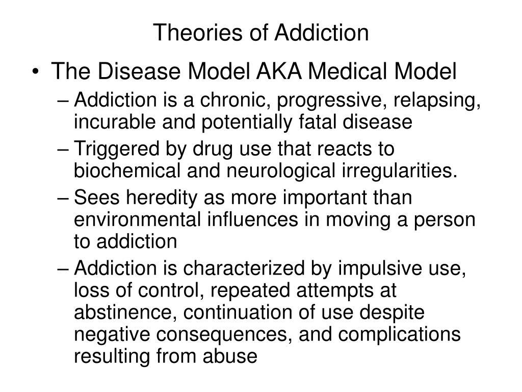 Theories of Addiction
