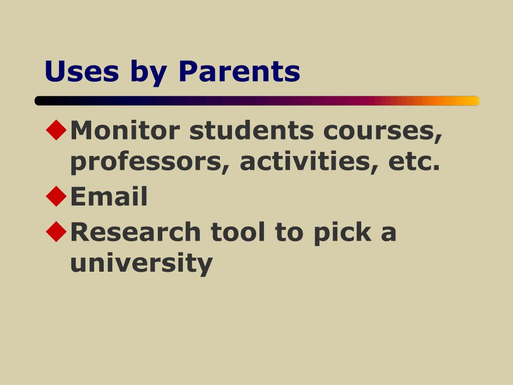 Uses by Parents