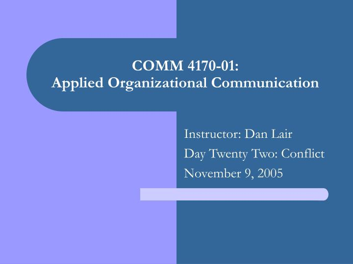 comm 4170 01 applied organizational communication n.