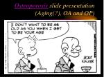 osteoporosis slide presentation aging oa and op