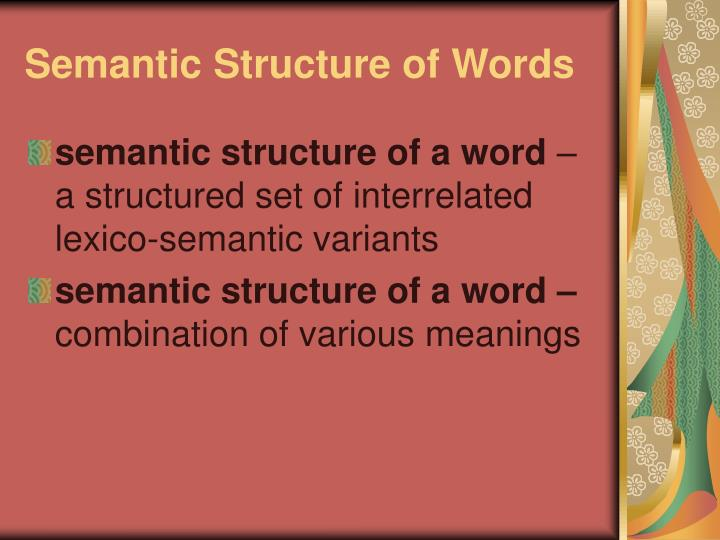 Semantic Structure of Words