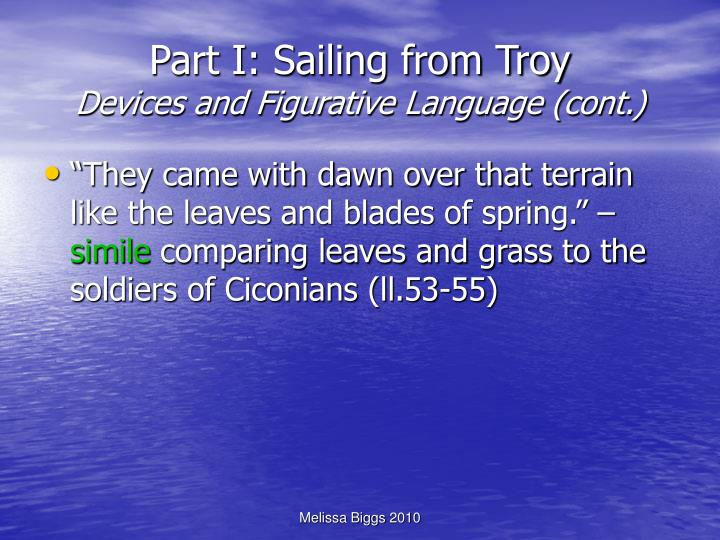 Part I: Sailing from Troy