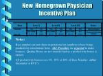 new homegrown physician incentive plan