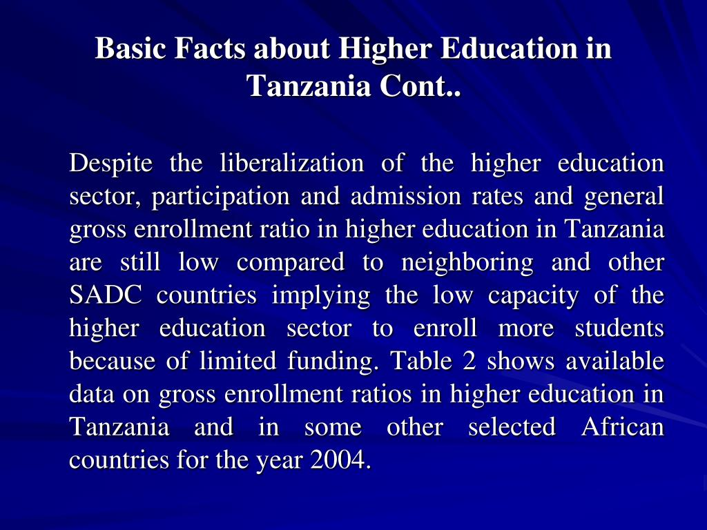 Basic Facts about Higher Education in Tanzania Cont..