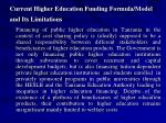 current higher education funding formula model and its limitations