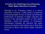towards a new model approach of financing public higher education in tanzania