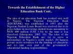 towards the establishment of the higher education bank cont