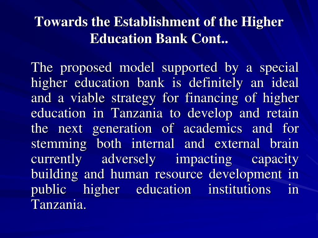 Towards the Establishment of the Higher Education Bank Cont..