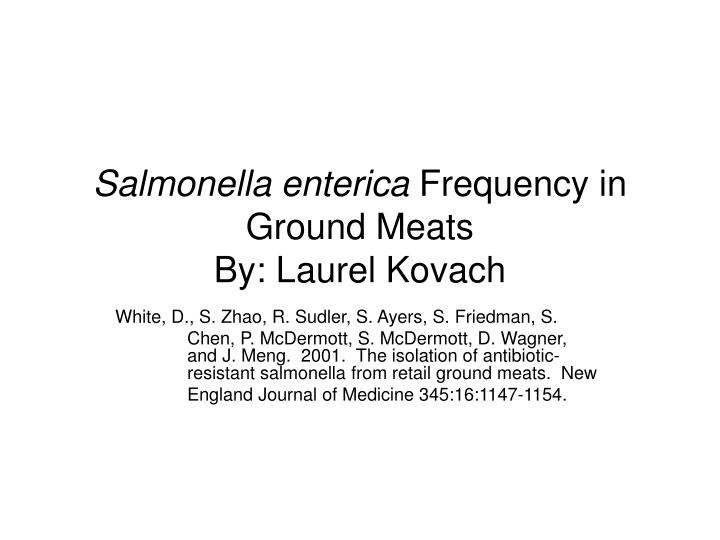 a literary analysis of the isolation of antibiotic resistant salmonella from retail ground meats