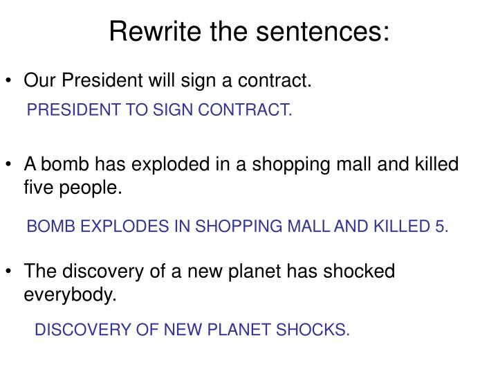 Rewrite the sentences: