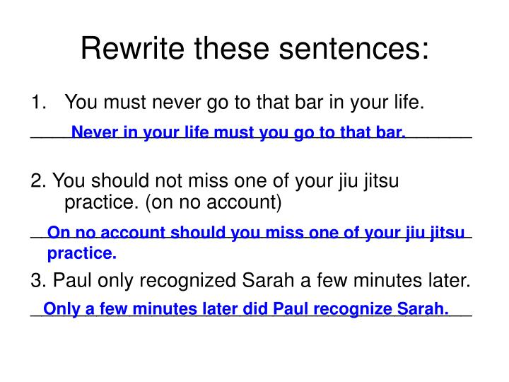 Rewrite these sentences
