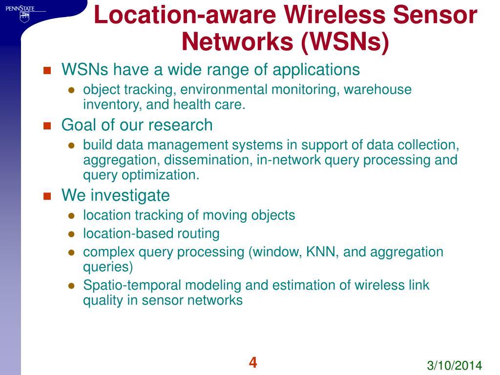 Location-aware Wireless Sensor Networks (WSNs)