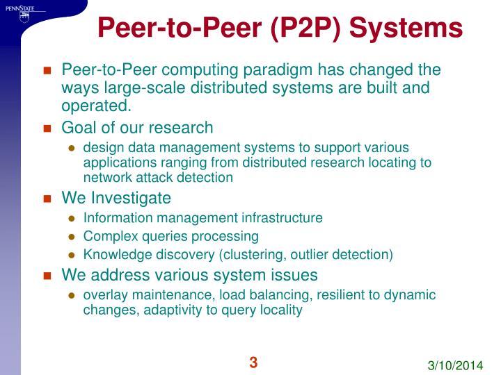 Peer to peer p2p systems