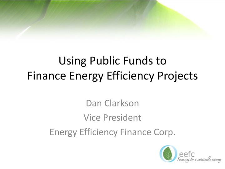using public funds to finance energy efficiency projects n.