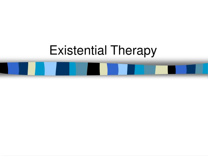 existential therapy death freedom self awareness Existential psychotherapy is a form of psychotherapy that, like the existential philosophy which underlies it, is founded upon the belief that human existence is best understood through an in-depth examination of our own experiences.