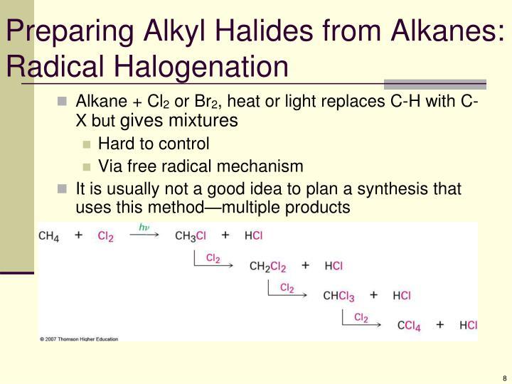 Preparing Alkyl Halides from Alkanes: Radical Halogenation
