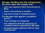 storage handling and use of explosives