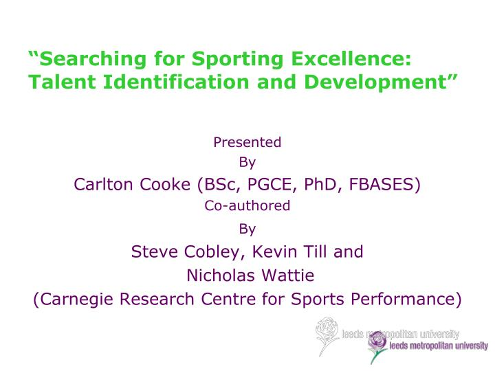 searching for sporting e xcellence talent identification and development n.